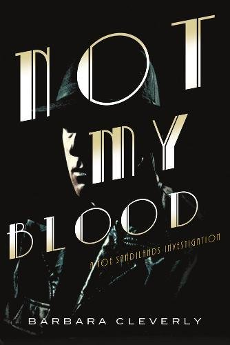 Not My Blood By Barbara Cleverly
