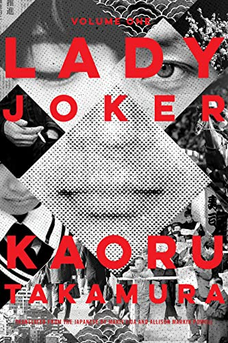 Lady Joker, Volume 1 By Kaoru Takamura