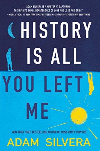 History Is All You Left Me von Adam Silvera
