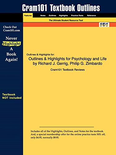 Outlines & Highlights for Psychology and Life by Richard J. Gerrig, Philip G. Zimbardo By Cram101 Textbook Reviews