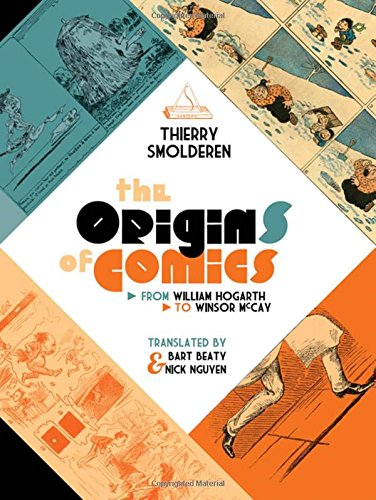 The Origins of Comics By Thierry Smolderen