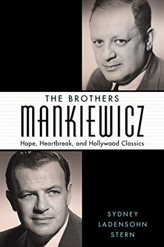 The Brothers Mankiewicz By Sydney Ladensohn Stern