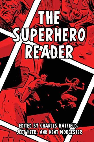 The Superhero Reader By Charles Hatfield