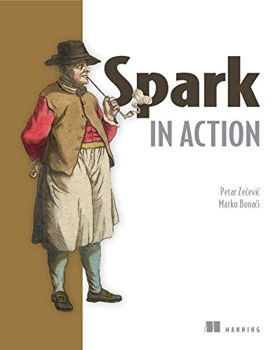 Spark in Action By Petar Zecevic