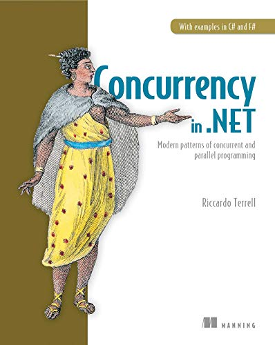 Concurrency in .NET By Riccardo Terrell
