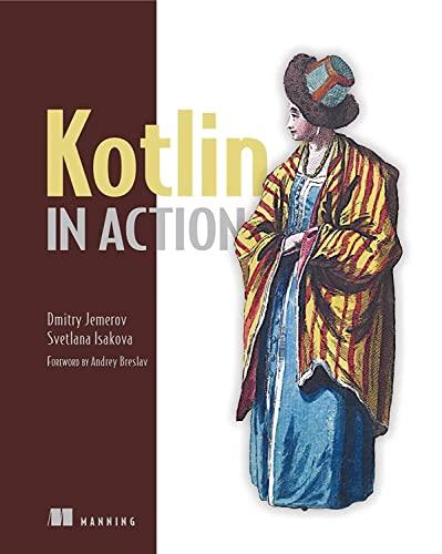 Kotlin in Action By Dmitry Jemerov
