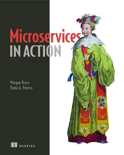 Microservices in Action By Morgan Bruce