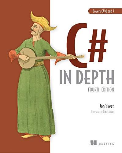 C# in Depth, 4E By Jon Skeet