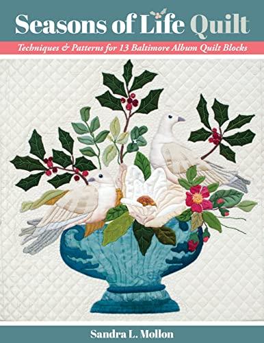 Seasons of Life Quilt By Sandra L. Mollon