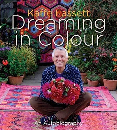 Kaffe Fassett Dreaming in Colour von Kaffe Fassett