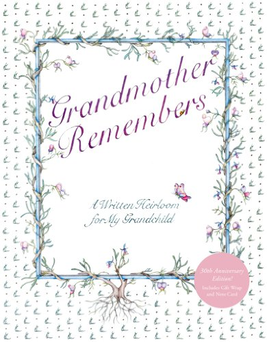 Grandmother Remembers 30th Anniversary Edition:A Written Heirloom By Judith Levy