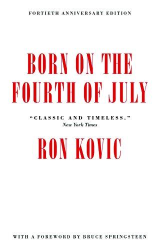 Born On The Fourth Of July von Ron Kovic