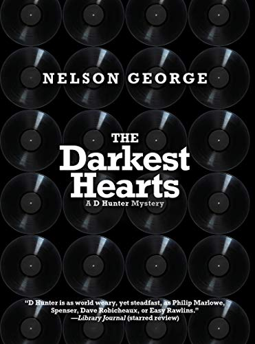 The Darkest Hearts By Nelson George