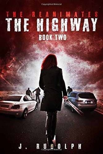 The Highway By J. Rudolph
