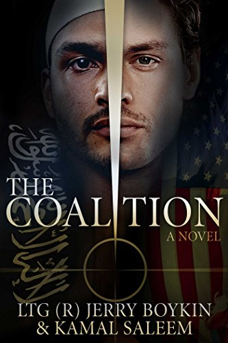 The Coalition By William G. Boykin