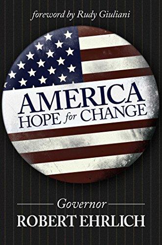 America: Hope for Change By Robert Ehrlich (George Mason University Fairfax Virginia USA)