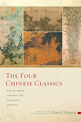 The Four Chinese Classics By David Hinton