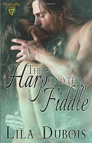 The Harp and the Fiddle By Lila DuBois