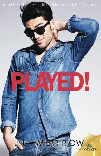 Played! By Jl Merrow
