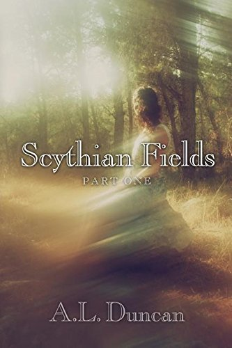 Scythian Fields - Part One By A L Duncan