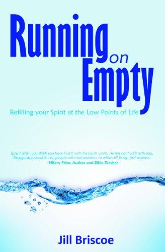 Running on Empty By Jill Briscoe