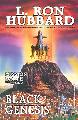Mission Earth Volume 2: Black Genesis By L. Ron Hubbard