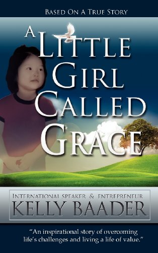 A Little Girl Called Grace By Kelly Baader