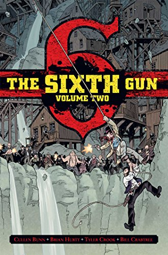 The Sixth Gun Deluxe Edition Volume 2 By Cullen Bunn