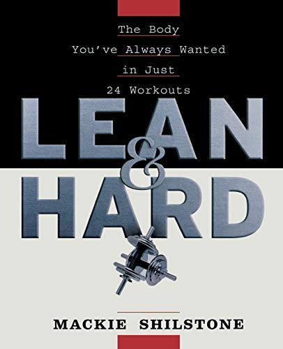 Lean and Hard By MacKie Shilstone