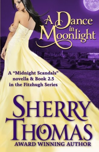 A Dance in Moonlight By Sherry Thomas
