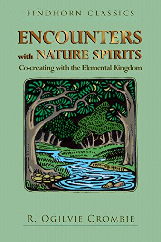 Encounters with Nature Spirits By R. Ogilvie Crombie