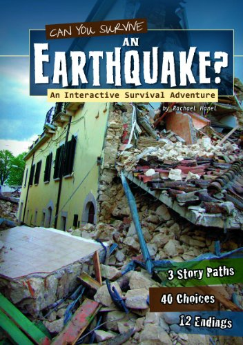 Can You Survive an Earthquake? By Rachael Hanel