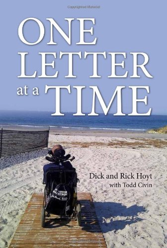 One Letter at a Time By Rick Hoyt