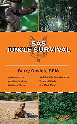 SAS Jungle Survival By Barry Davies