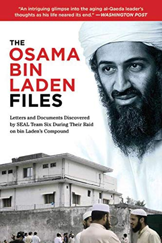 The Osama Bin Laden Diaries: Shocking Revelations from the Most Infamous Terrorist in World History by Osama Bin Laden