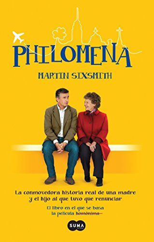 Philomena / Philomena: A Mother, Her Son, and a Fifty-Year Search (Mti) By Martin Sixsmith