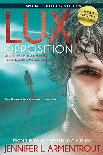 Lux: Opposition By Jennifer L Armentrout