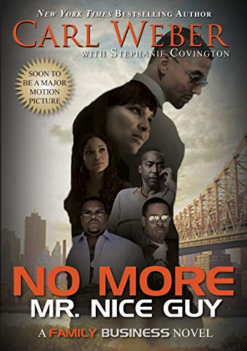 No More Mr. Nice Guy By Carl Weber