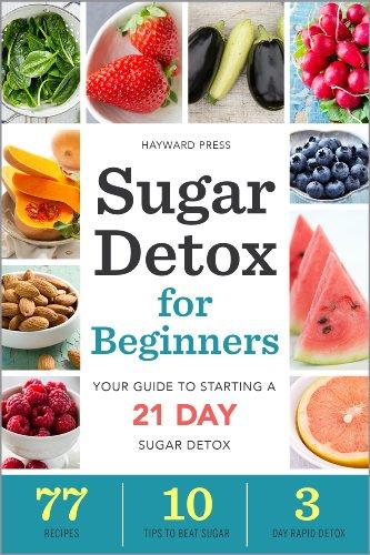 Sugar Detox for Beginners By Hayward Press