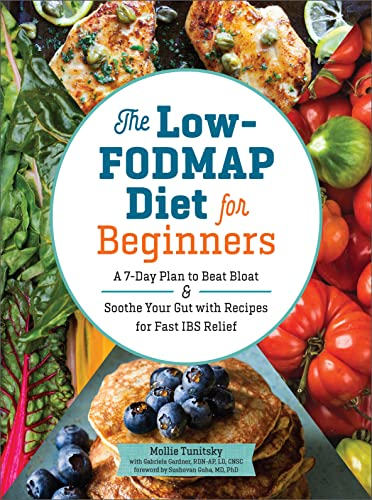 The Low-Fodmap Diet for Beginners By Mollie Tunitsky
