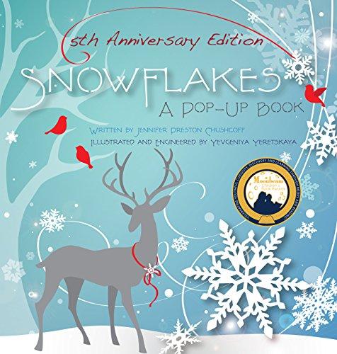 Snowflakes: 5th Anniversary Edition von Jennifer Preston Chushcoff