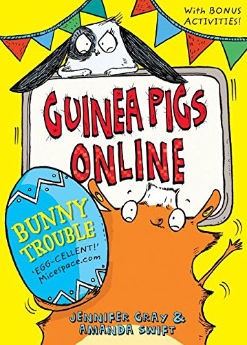 Guinea Pigs Online: Bunny Trouble By Jennifer Gray