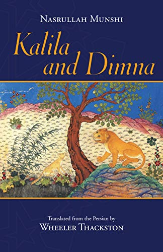 Kalila and Dimna By Wheeler Thackston