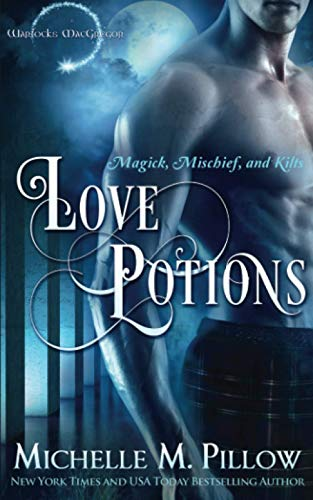 Love Potions By Michelle M Pillow
