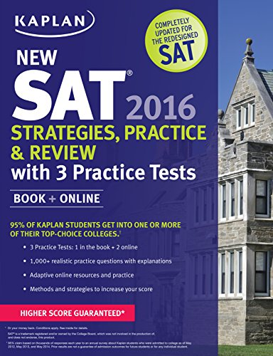 Kaplan New SAT 2016 Strategies, Practice and Review with 3 Practice Tests By Kaplan