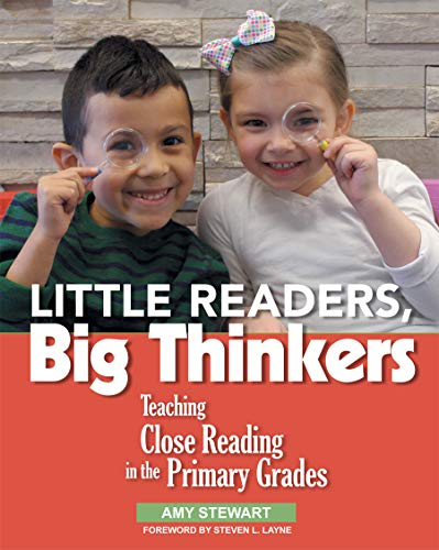 Little Readers, Big Thinkers By Amy Stewart