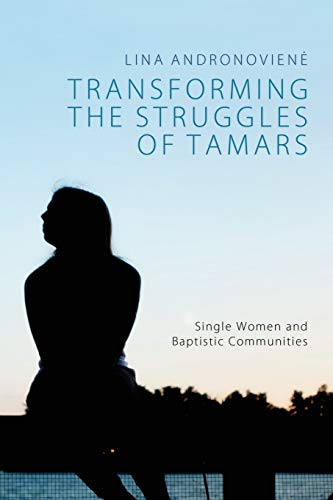 Transforming the Struggles of Tamars By Lina Andronoviene