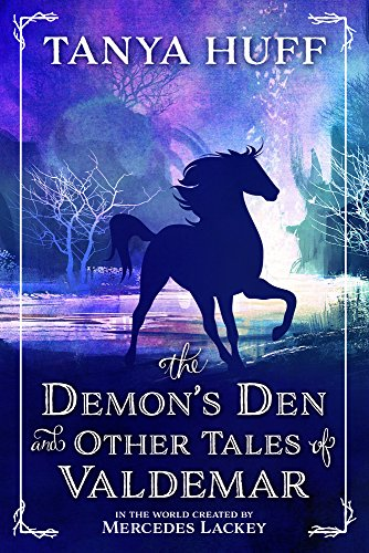 The Demon's Den and Other Tales of Valdemar By Tanya Huff