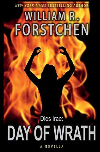 Day of Wrath By William R Forstchen