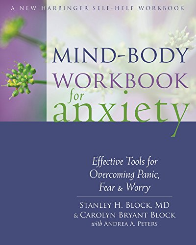 Mind-Body Workbook for Anxiety By Stanley H. Block